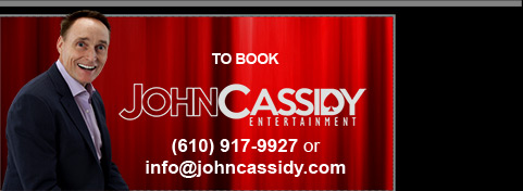 To book John Cassidy 610-917-9927 or info@johncassidy.com
