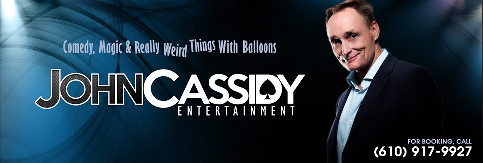 John Cassidy Comedy, magic and really weird things with balloons
